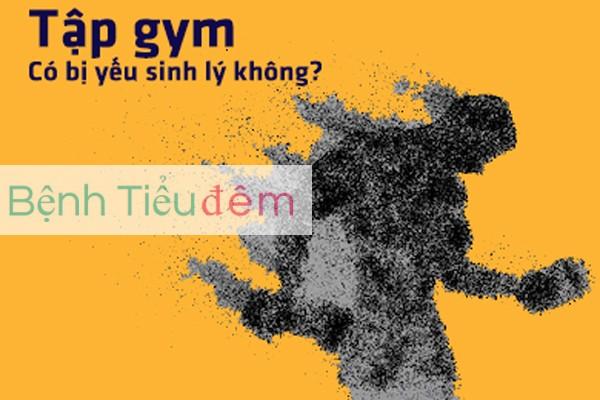 Tập gym yếu sinh lý