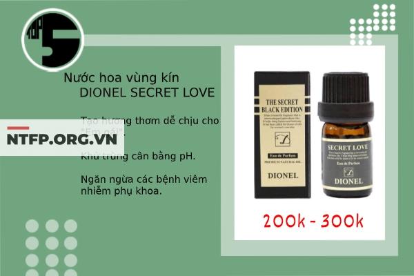 Dionel Secret Love là dòng nước hoa được phái đẹp tin dùng