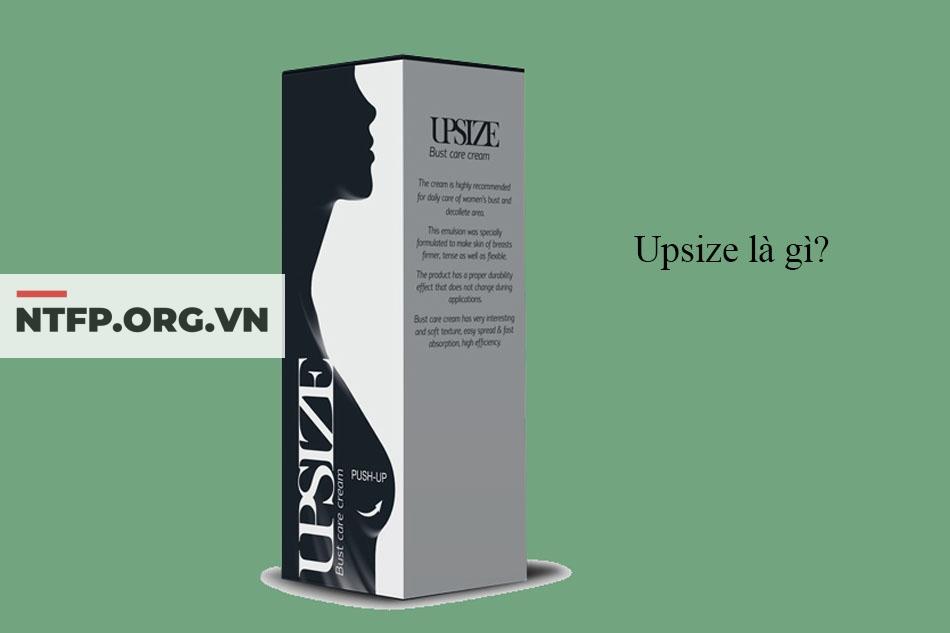 Upsize là gì?